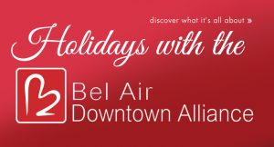 Bel Air Downtown Alliance - Update for the Holidays - Harford County