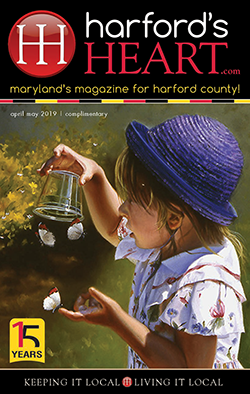 Harford's Heart - April-May 2019 - Maryland's Magazine for Harford County