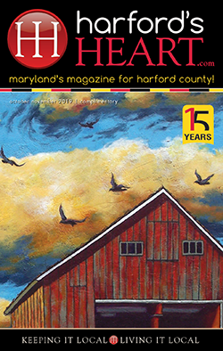 Harford's Heart - October-November 2019 - Maryland's Magazine for Harford County